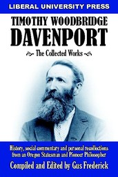 Timothy Woodbridge Davenport: The Collected Works