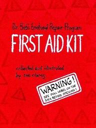 Dr. Bob's Emotional Repair Program First Aid Kit