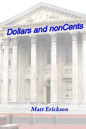 Dollars and nonCents
